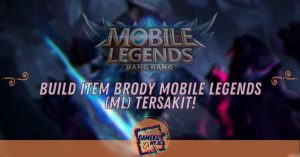 Build Item Brody Mobile Legends (ML)