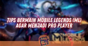 Tips Bermain Mobile Legends